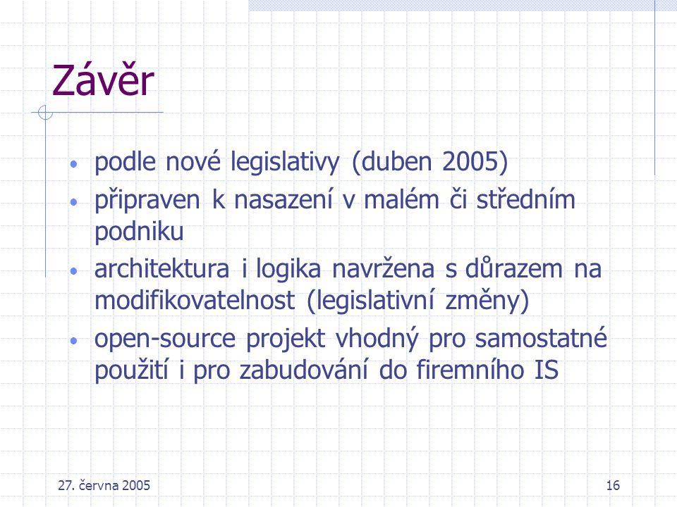 Závěr podle nové legislativy (duben 2005)