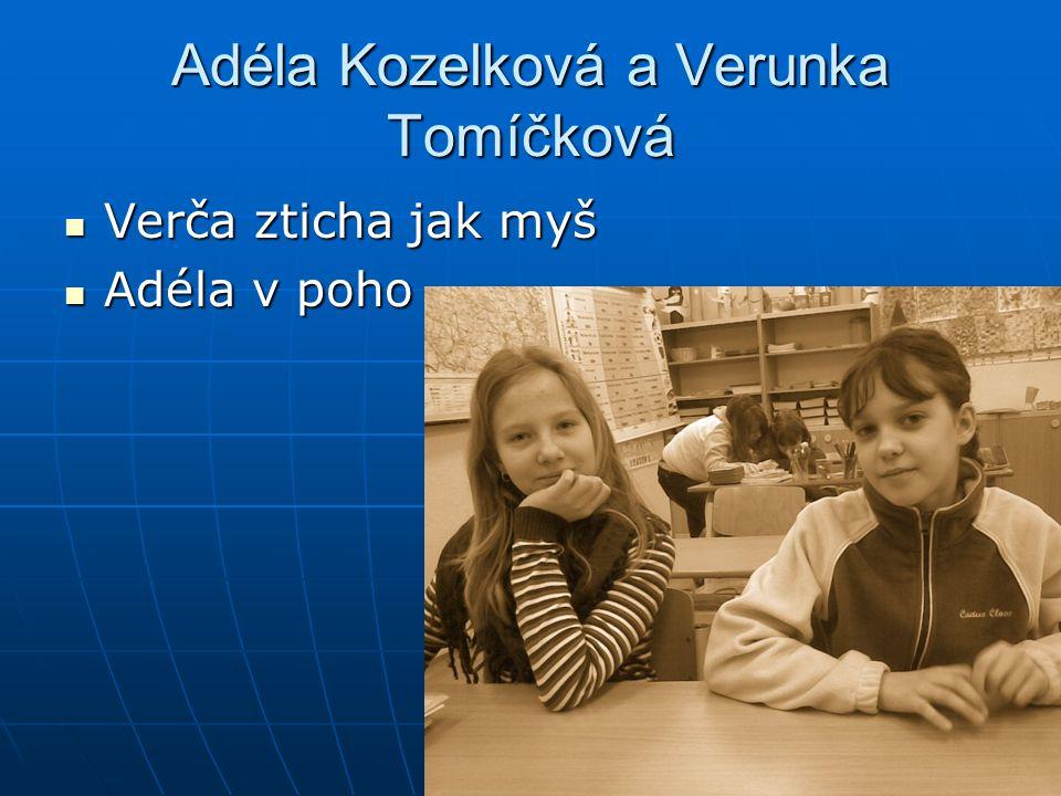 Adéla Kozelková a Verunka Tomíčková