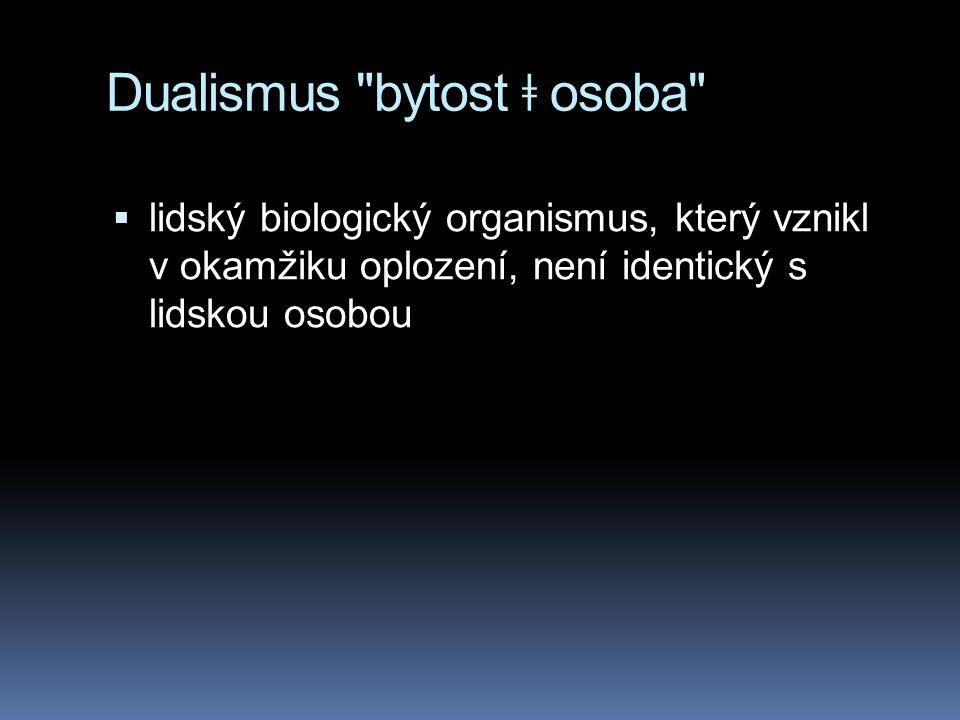 Dualismus bytost ǂ osoba