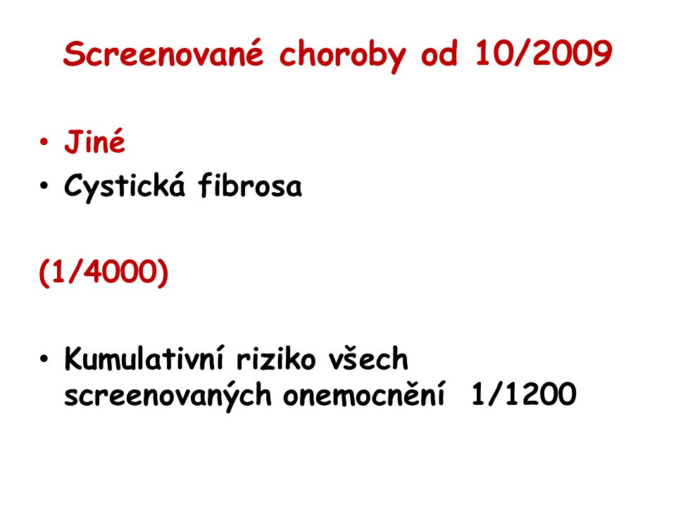 Screenované choroby od 10/2009