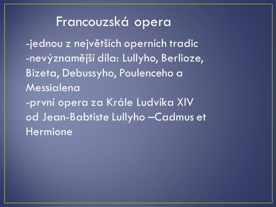 Francouzská opera -jednou z největších operních tradic