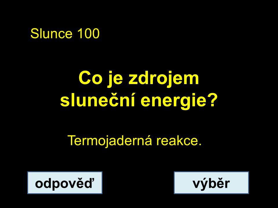 Co je zdrojem sluneční energie