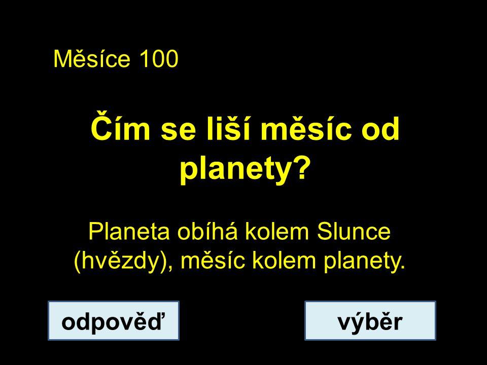 Čím se liší měsíc od planety