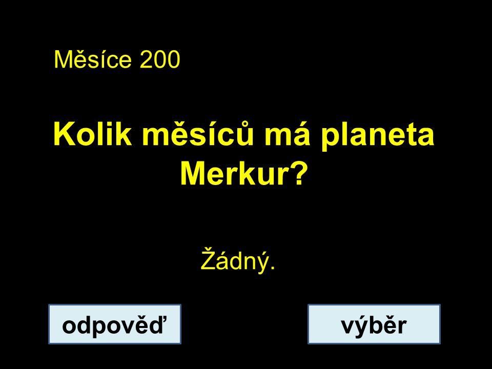 Kolik měsíců má planeta Merkur