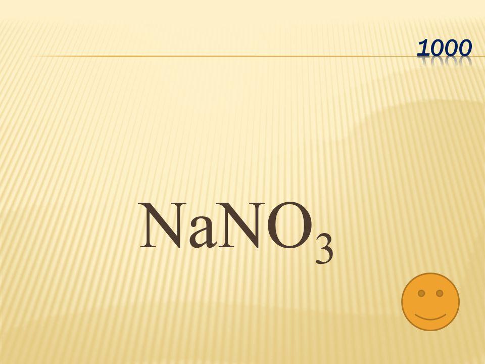 1000 NaNO3
