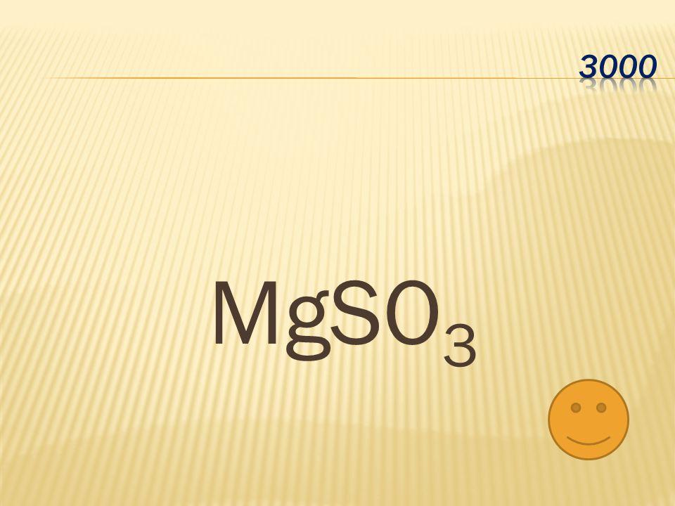 3000 MgSO3
