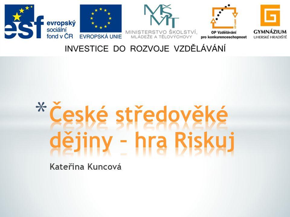 České středověké dějiny – hra Riskuj
