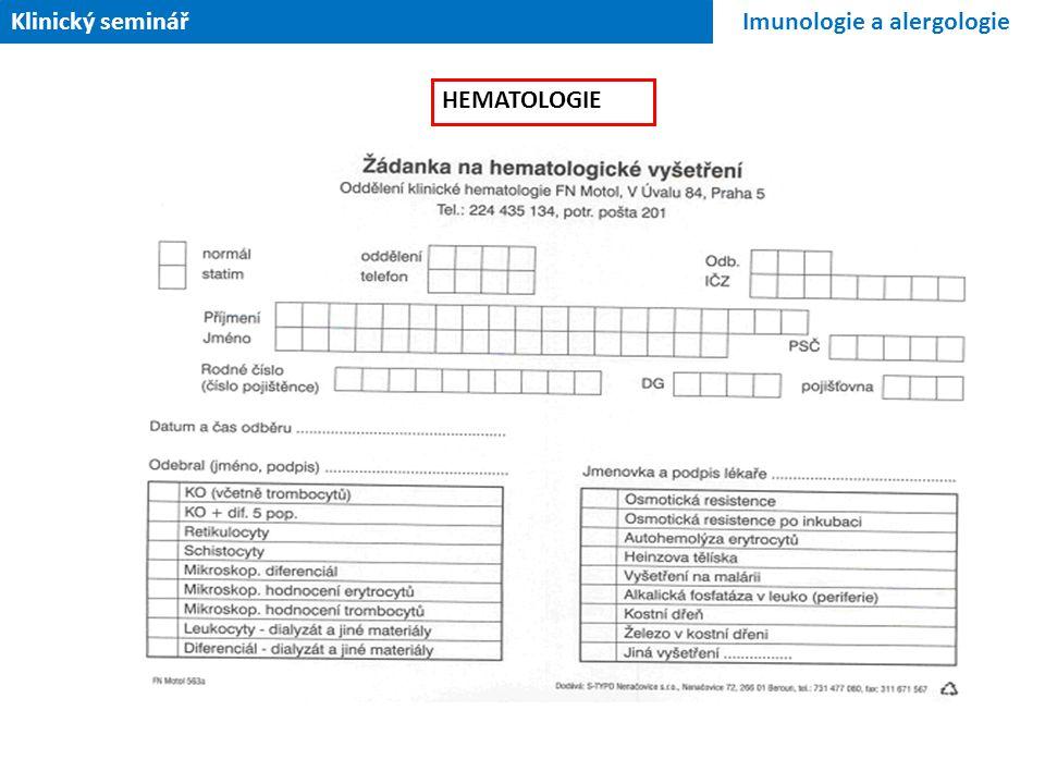Klinický seminář Imunologie a alergologie HEMATOLOGIE