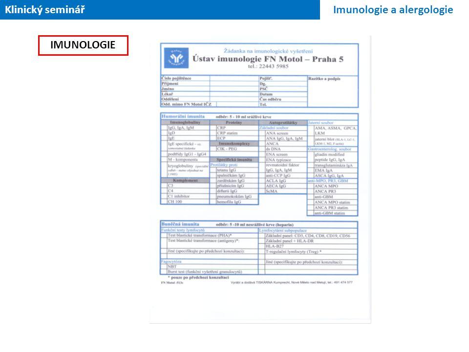 Klinický seminář Imunologie a alergologie IMUNOLOGIE