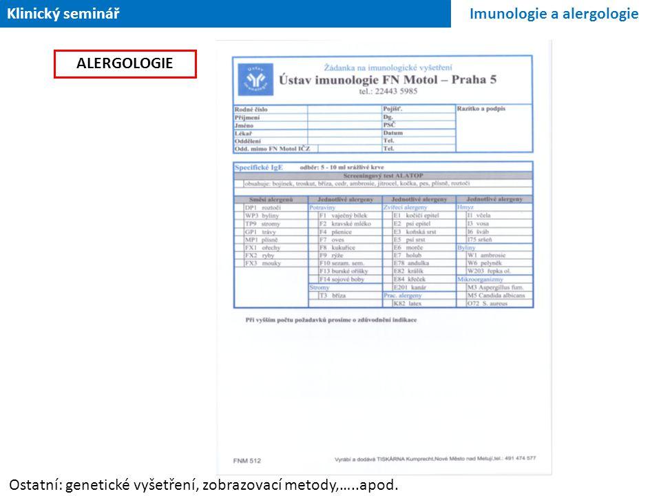 Klinický seminář Imunologie a alergologie. ALERGOLOGIE.