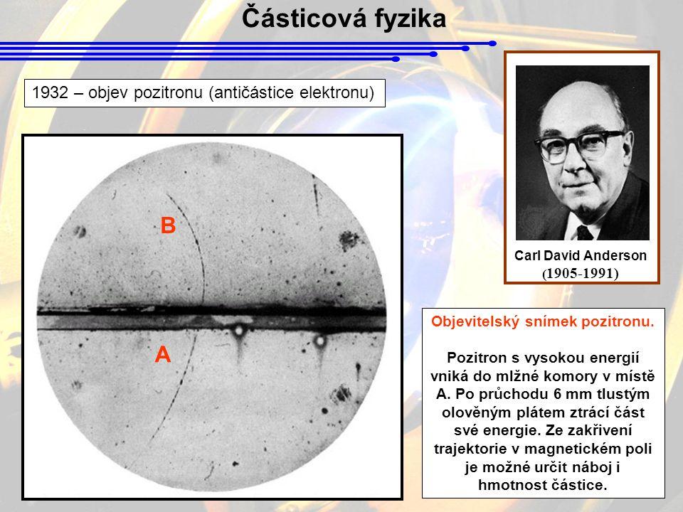 Objevitelský snímek pozitronu.