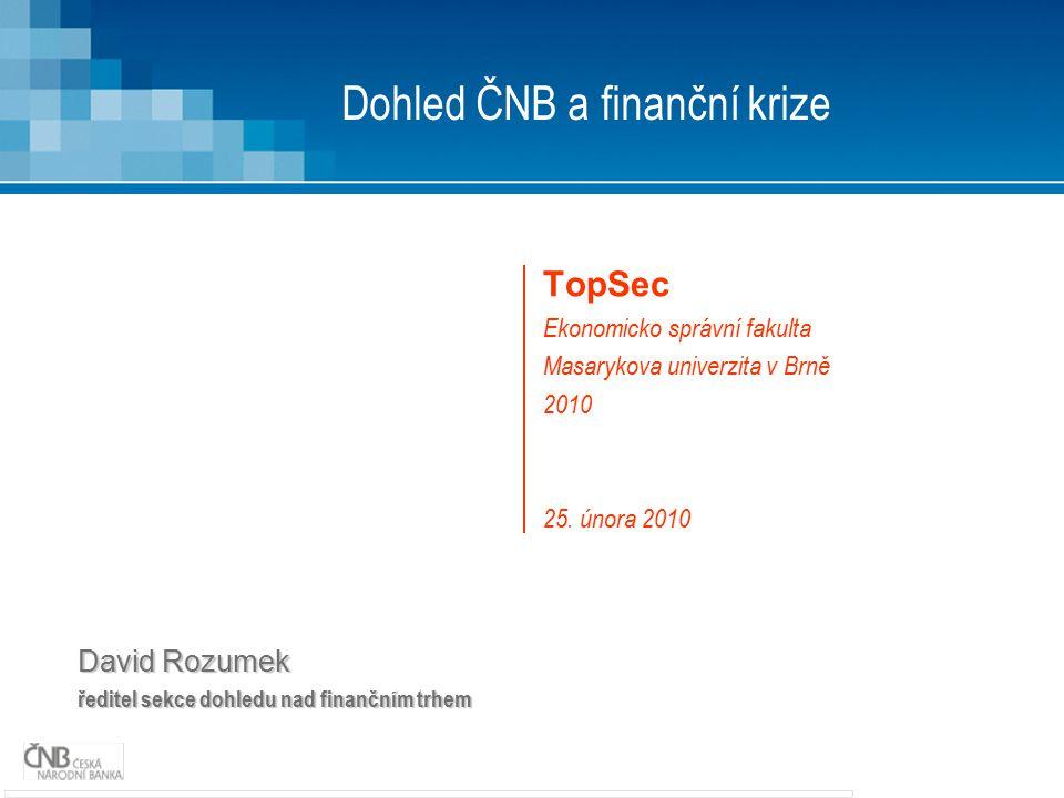 Dohled ČNB a finanční krize