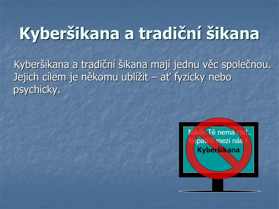 Kyberšikana a tradiční šikana