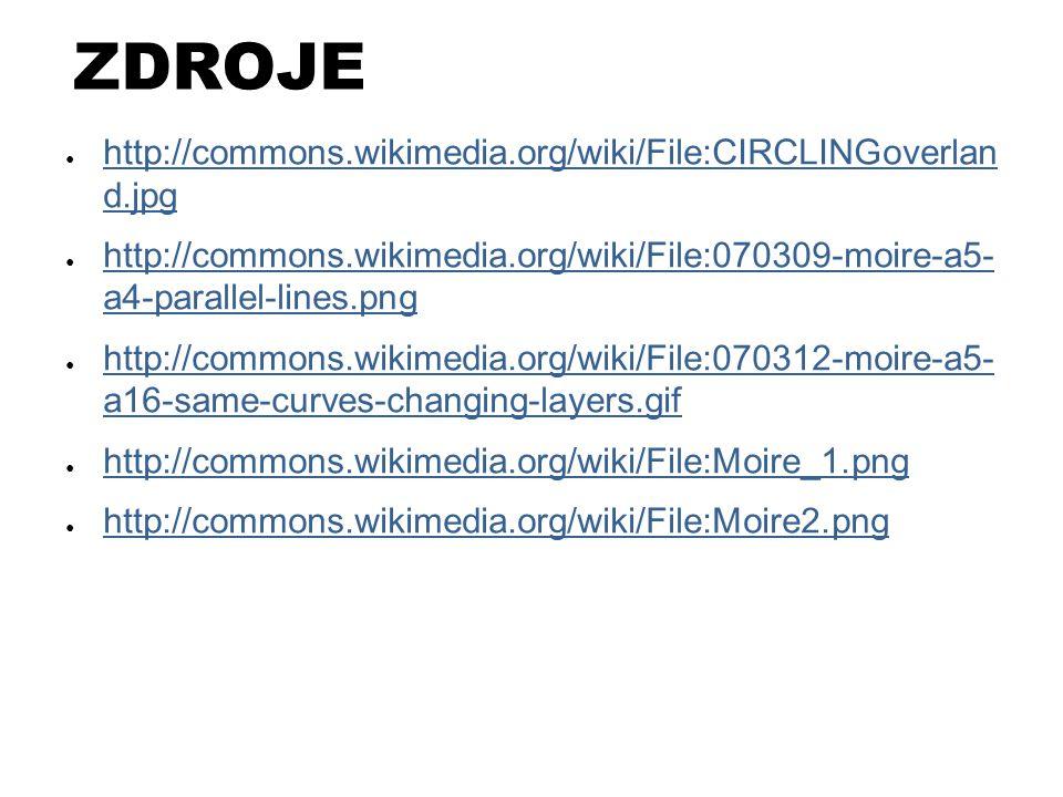 ZDROJE http://commons.wikimedia.org/wiki/File:CIRCLINGoverlan d.jpg