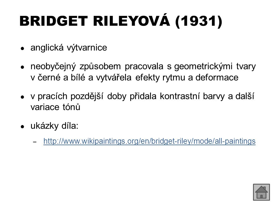 BRIDGET RILEYOVÁ (1931) anglická výtvarnice