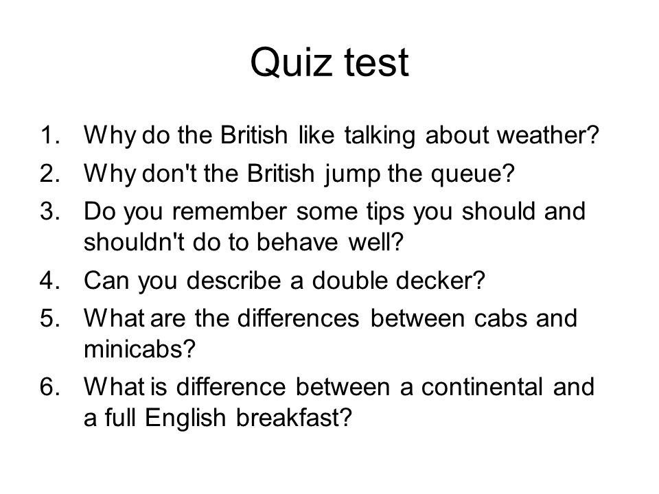 Quiz test Why do the British like talking about weather