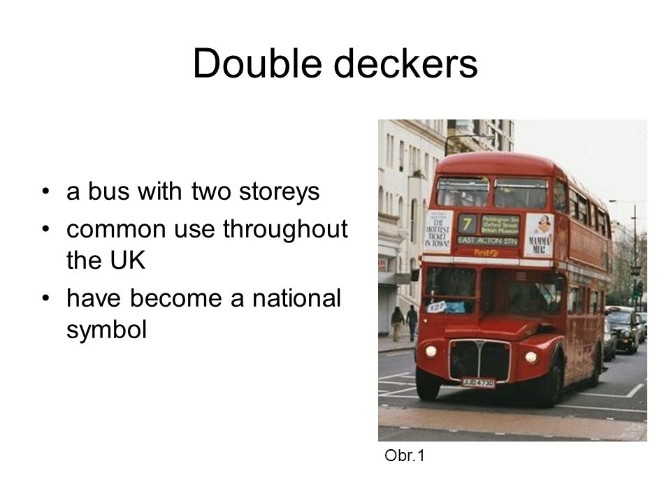 Double deckers a bus with two storeys common use throughout the UK