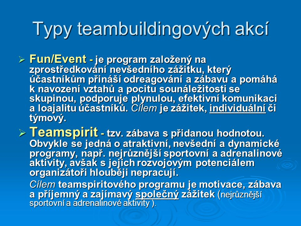 Typy teambuildingových akcí