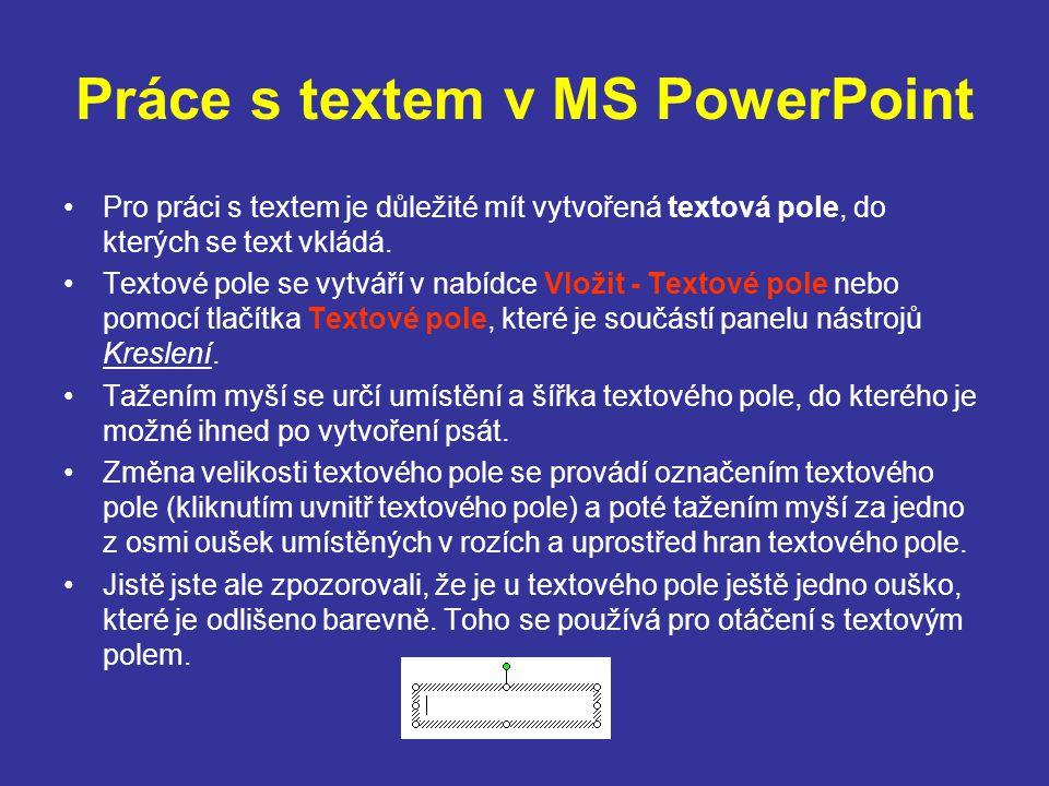 Práce s textem v MS PowerPoint
