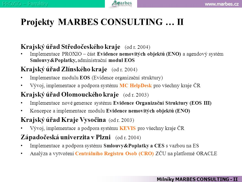 Projekty MARBES CONSULTING … II