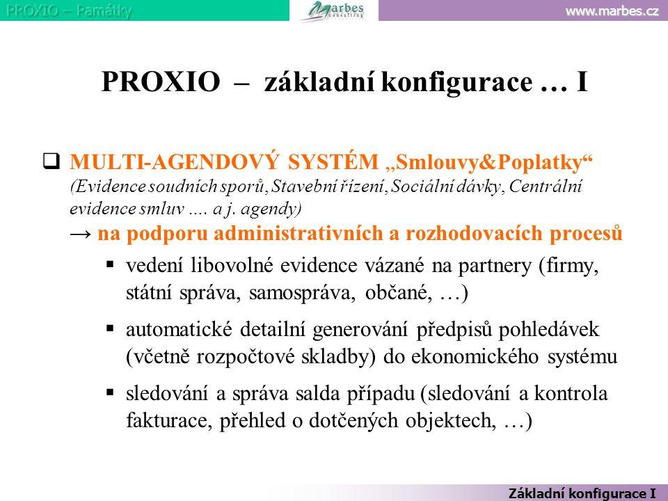 PROXIO – základní konfigurace … I