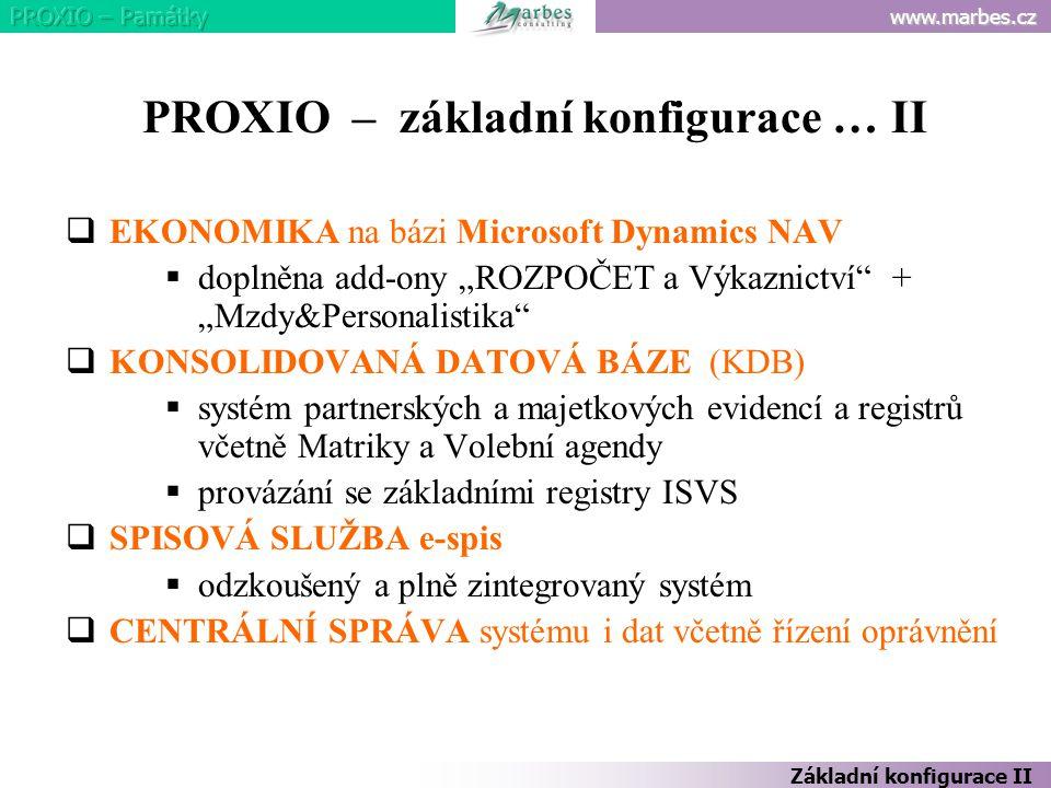 PROXIO – základní konfigurace … II