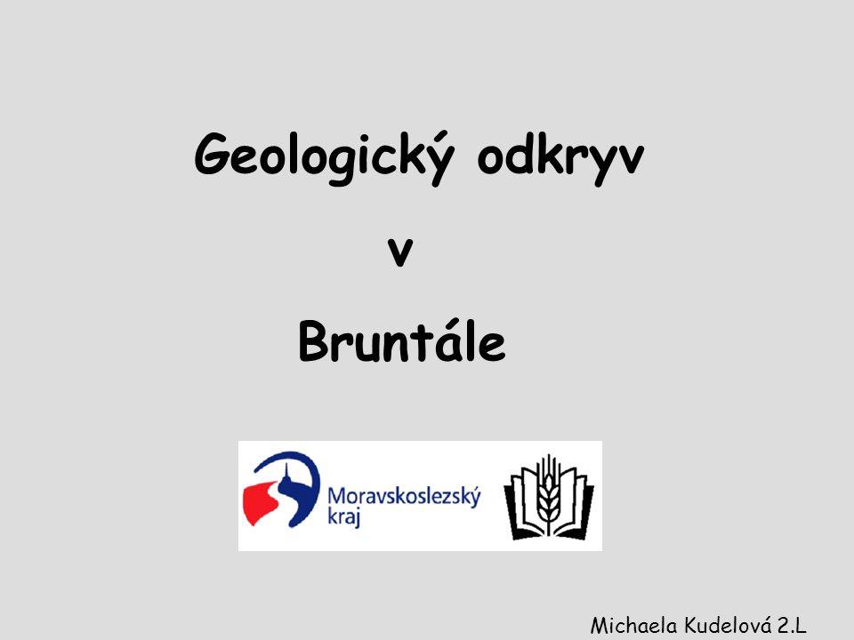 Geologický odkryv v Bruntále Michaela Kudelová 2.L