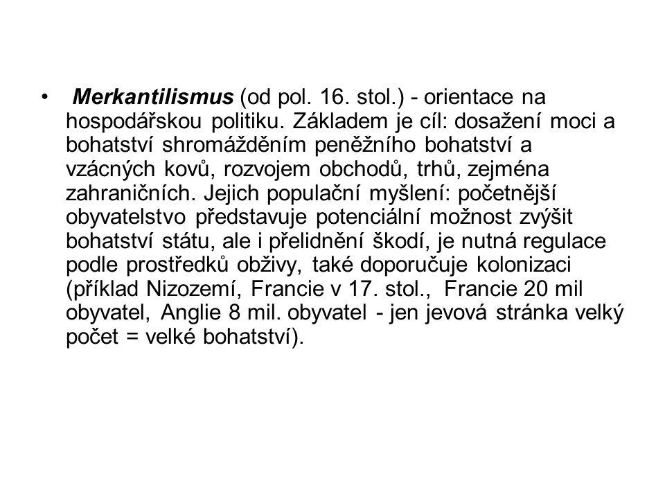 Merkantilismus (od pol. 16. stol