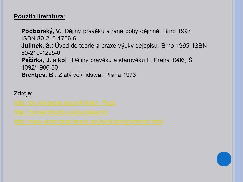 Použitá literatura: Podborský, V