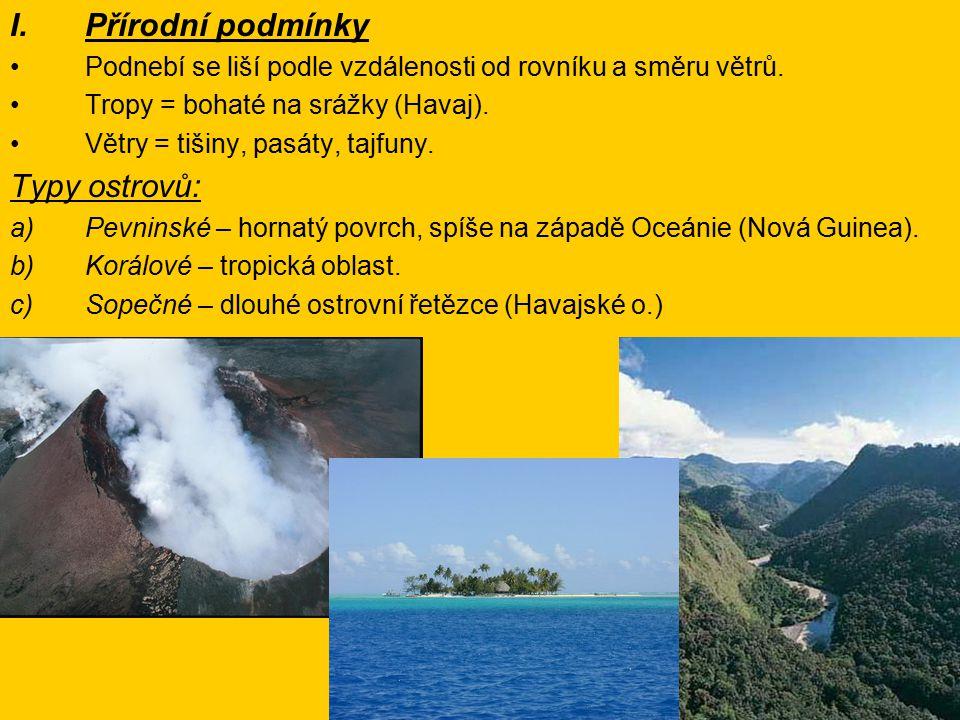 Přírodní podmínky Typy ostrovů: