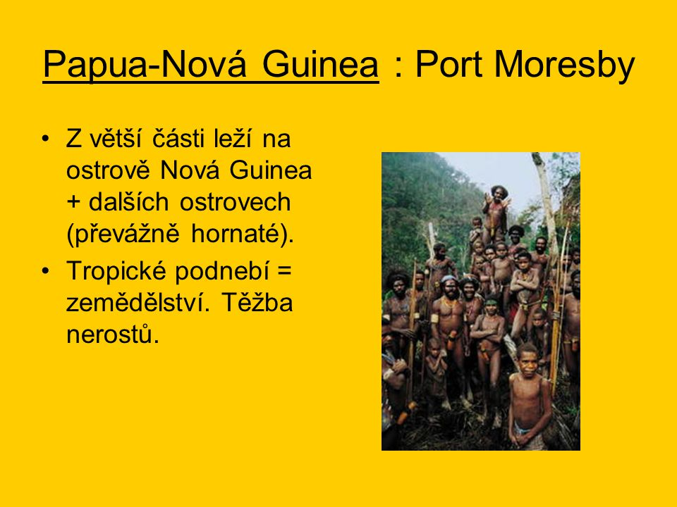 Papua-Nová Guinea : Port Moresby