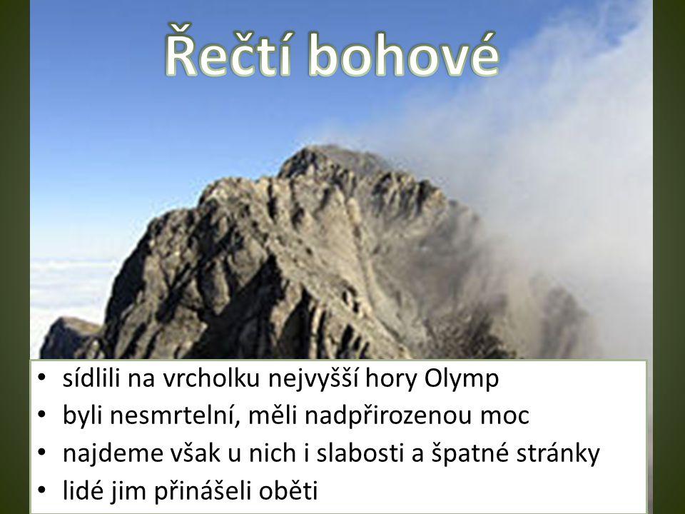 Řečtí bohové sídlili na vrcholku nejvyšší hory Olymp
