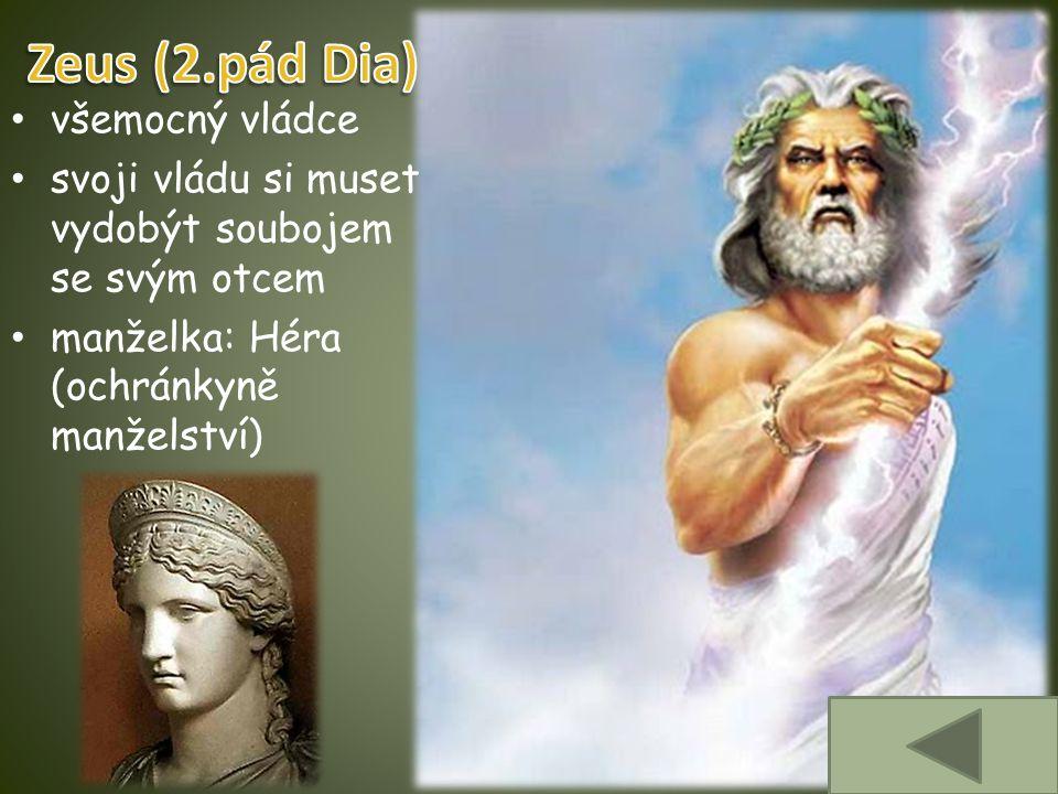 Zeus (2.pád Dia) všemocný vládce