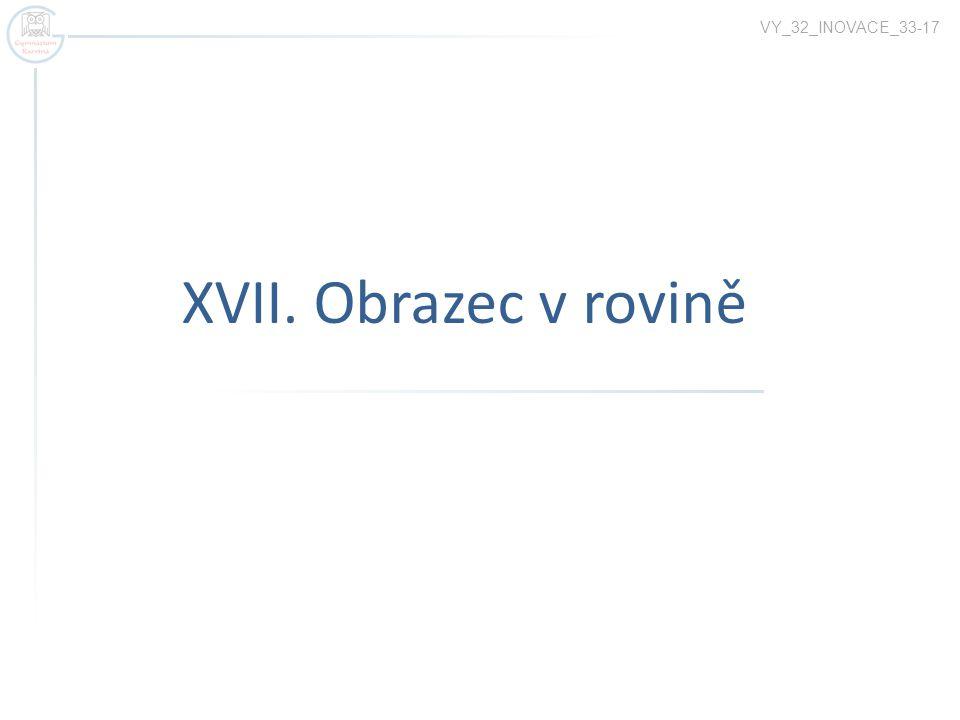 VY_32_INOVACE_33-17 XVII. Obrazec v rovině