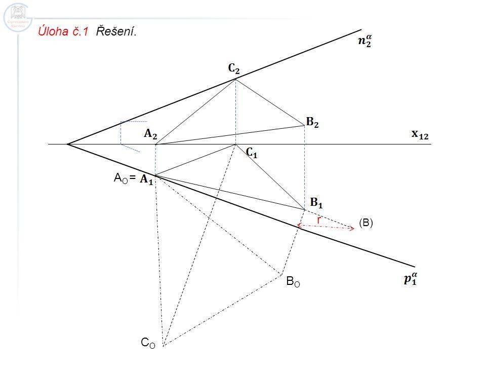 Úloha č.1 Řešení. AO = r (B) BO CO