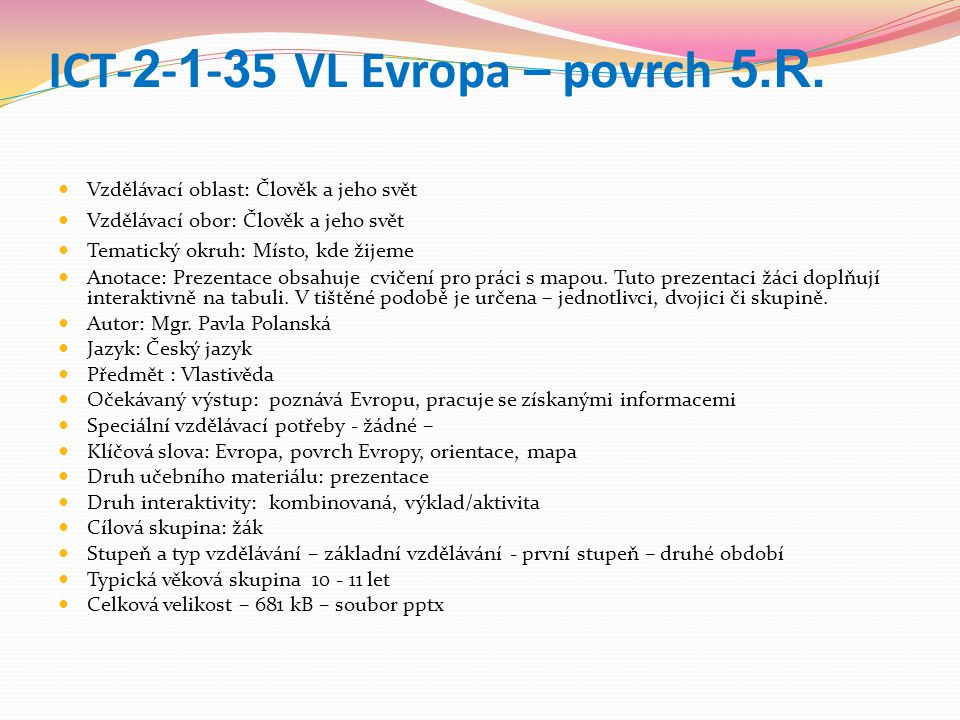 ICT-2-1-35 VL Evropa – povrch 5.R.
