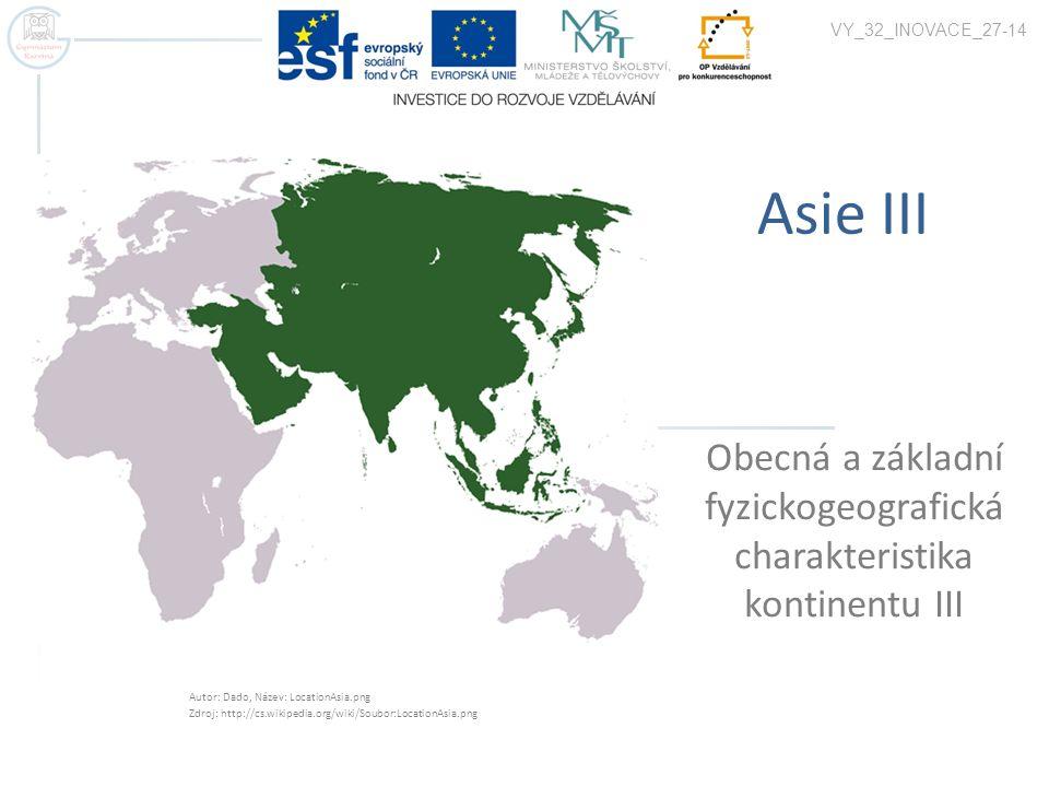 Obecná a základní fyzickogeografická charakteristika kontinentu III
