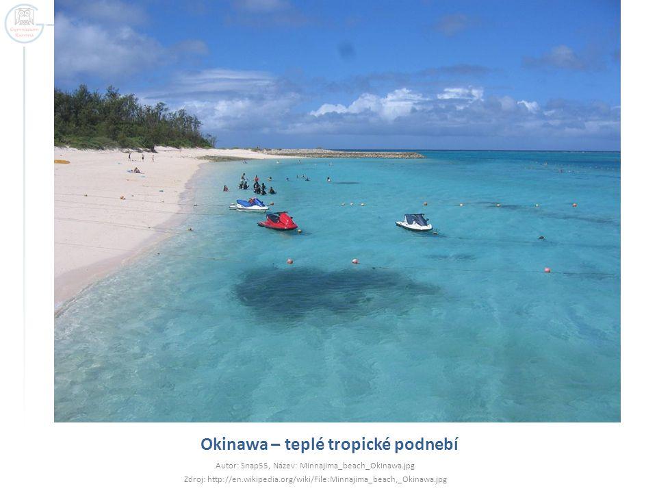 Okinawa – teplé tropické podnebí