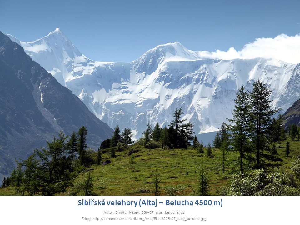 Sibiřské velehory (Altaj – Belucha 4500 m)