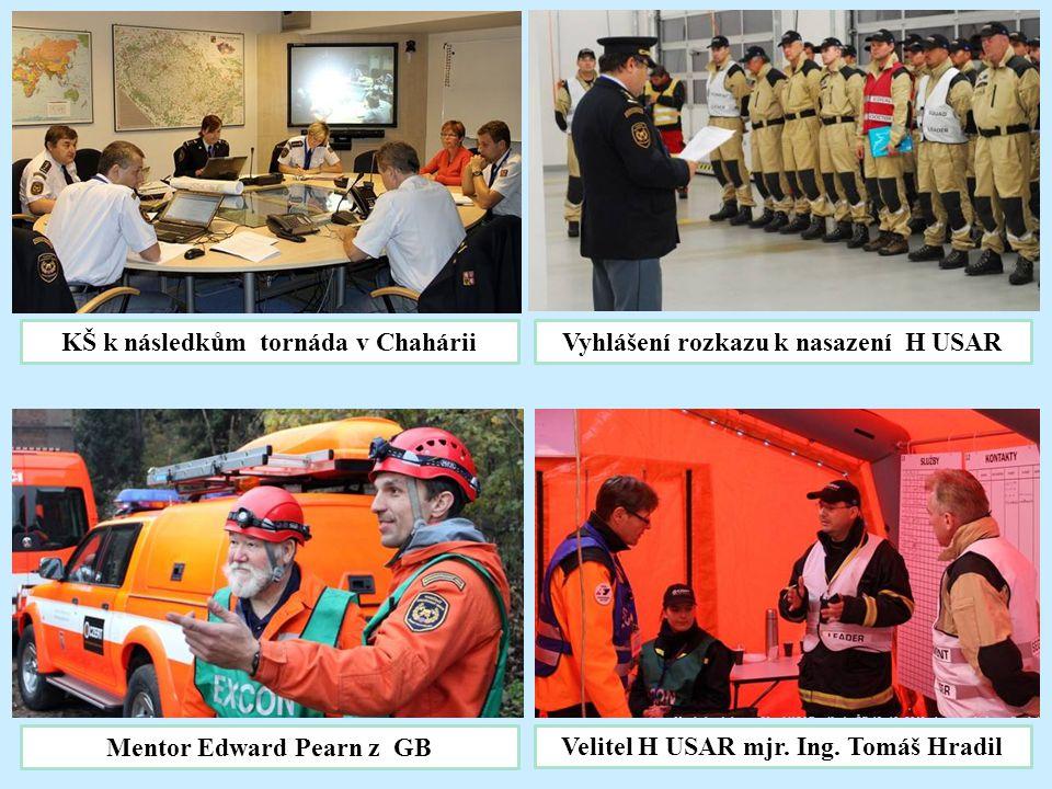 KŠ k následkům tornáda v Chahárii Vyhlášení rozkazu k nasazení H USAR