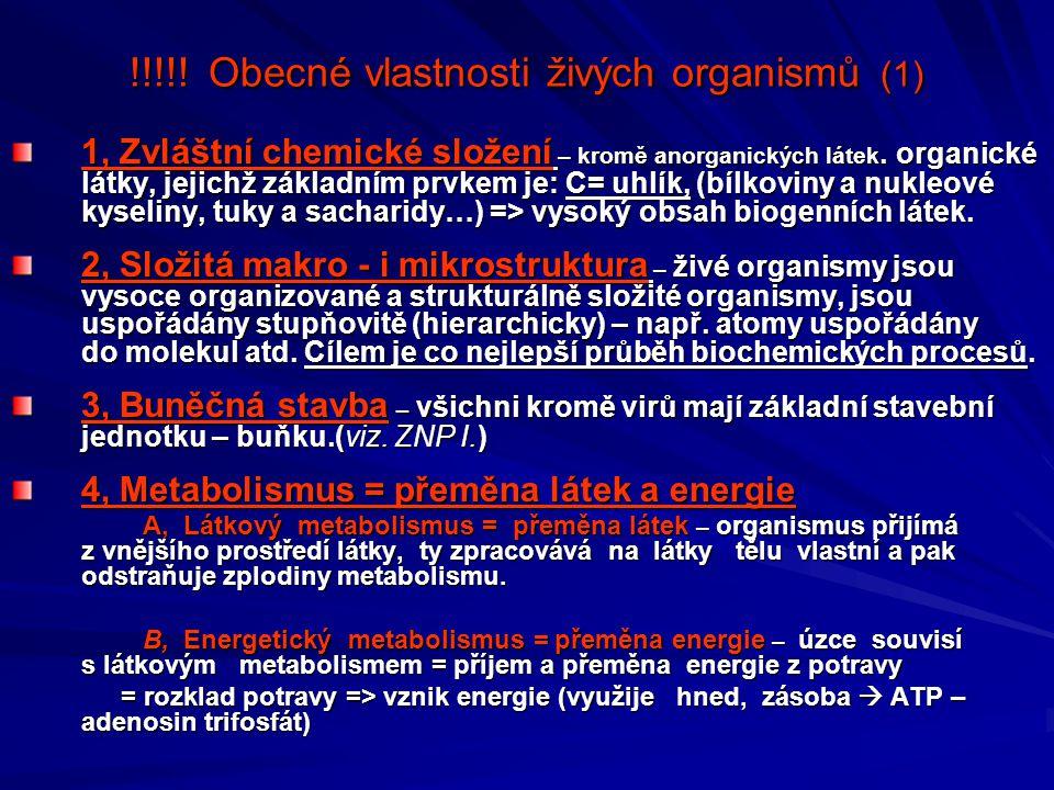 !!!!! Obecné vlastnosti živých organismů (1)