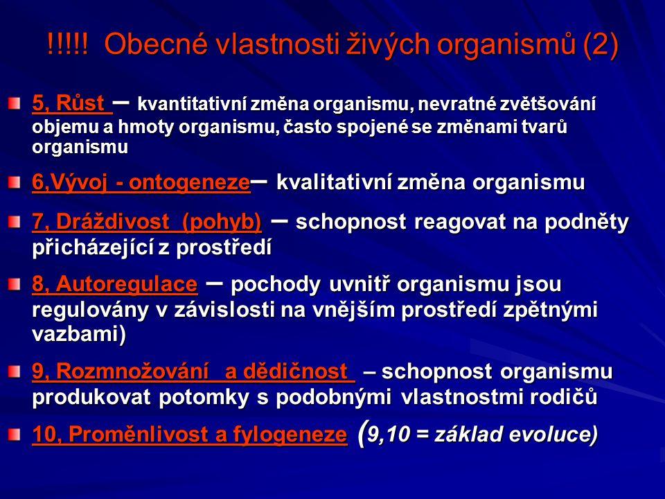 !!!!! Obecné vlastnosti živých organismů (2)