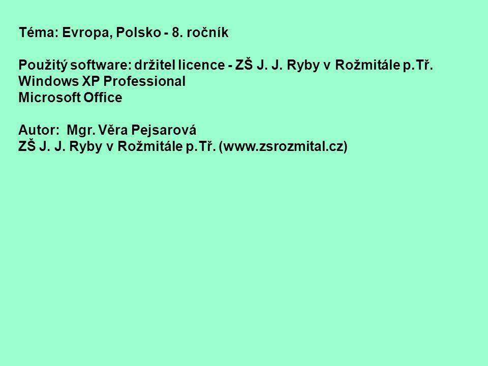 Téma: Evropa, Polsko - 8. ročník