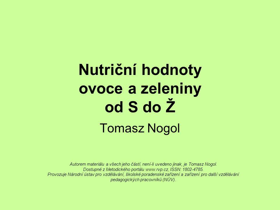 Nutriční hodnoty ovoce a zeleniny od S do Ž