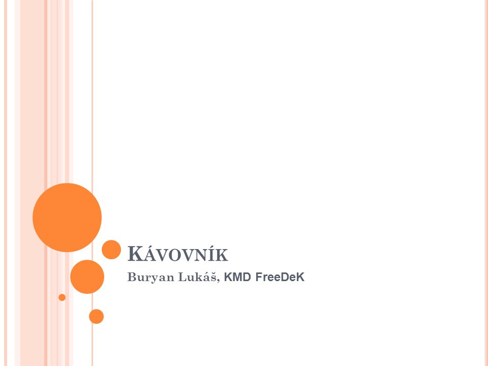 Buryan Lukáš, KMD FreeDeK