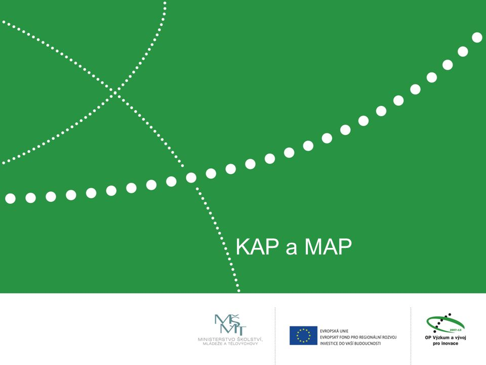 KAP a MAP