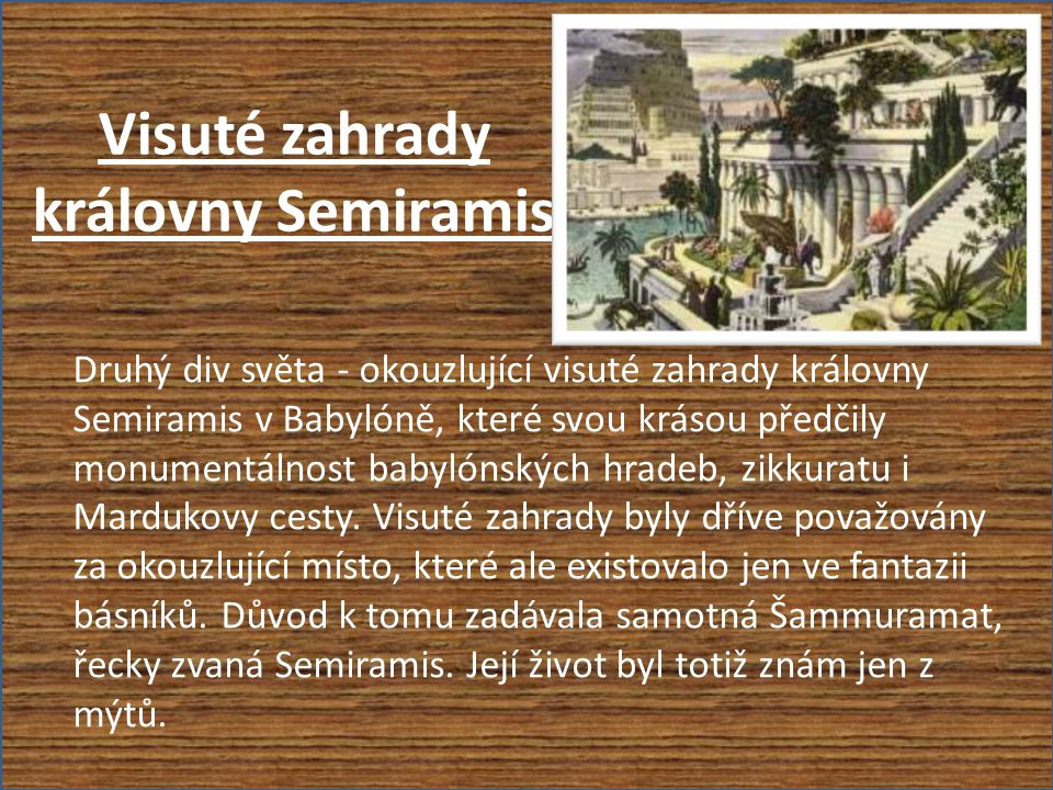 Visuté zahrady královny Semiramis