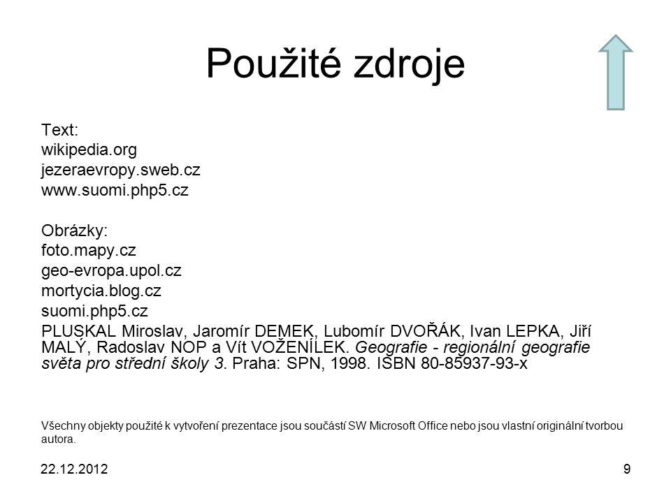 Použité zdroje Text: wikipedia.org jezeraevropy.sweb.cz