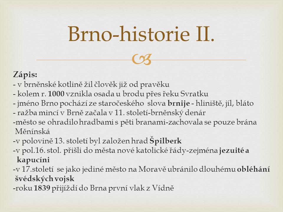 Brno-historie II. Zápis: