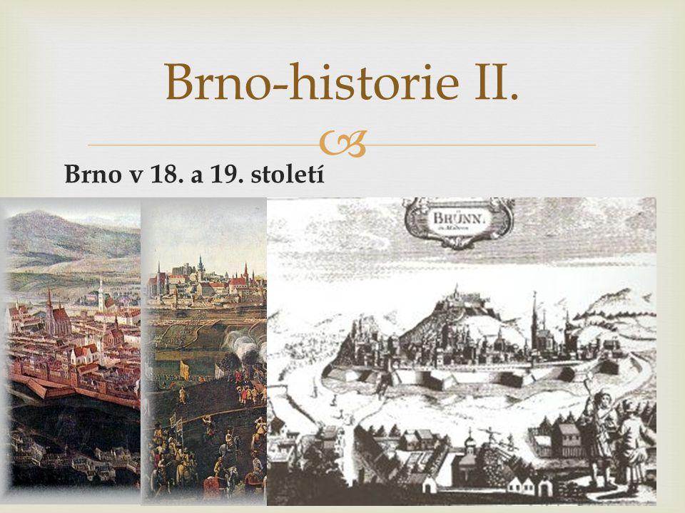 Brno-historie II. Brno v 18. a 19. století